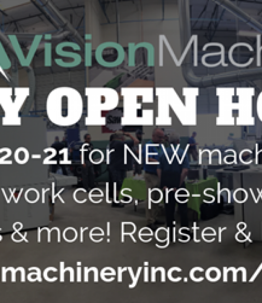 Doucet will be attending Vision Machinery's Open House